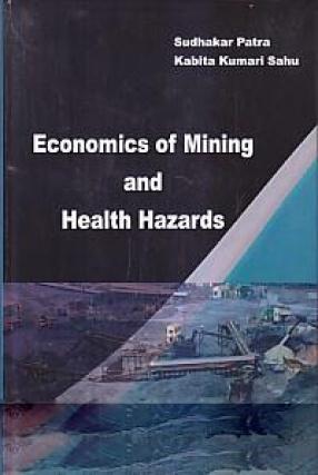Economics of Mining and Health Hazards