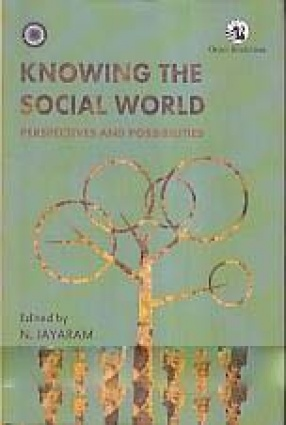 Knowing The Social World: Perspectives and Possibilities