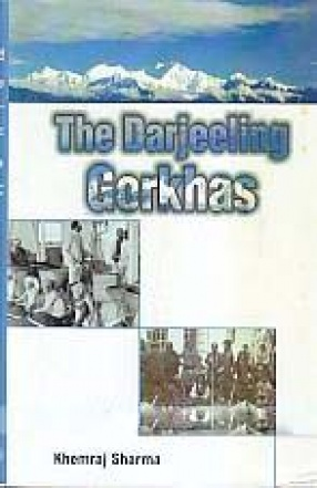 The Darjeeling Gorkhas: A Study on Identity Dilemma
