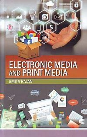 Electronic Media and Print Media