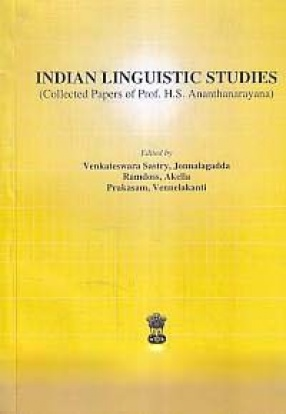 Indian Linguistic Studies: Collected Papers of Prof. H.S. Ananthanarayana