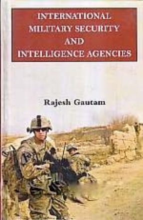 International Military Security and Intelligence Agencies