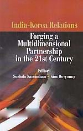 India-Korea Relations: Forging a Multidimensional Partnership in the 21st Century