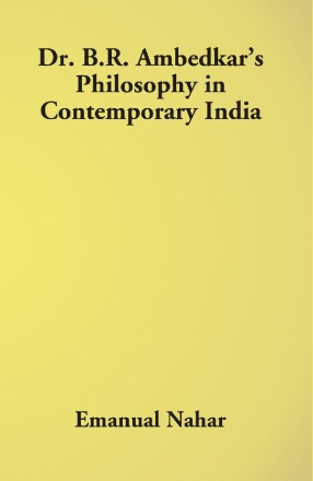 Dr. B.R. Ambedkar's Philosophy in Contemporary India