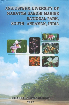 Angiosperm Diversity of Mahatma Gandhi Marine National Park, South Andaman, India