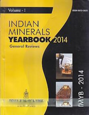 Indian Minerals Yearbook, 2014 (In 3 Volumes)