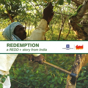 Redemption: A REDD + Story From India