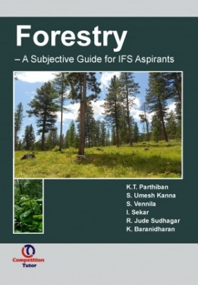 Forestry : A Subjective Guide for IFS Aspirants