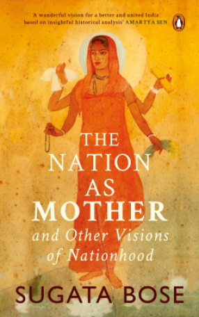 The Nation as Mother and Other Visions of Nationhood