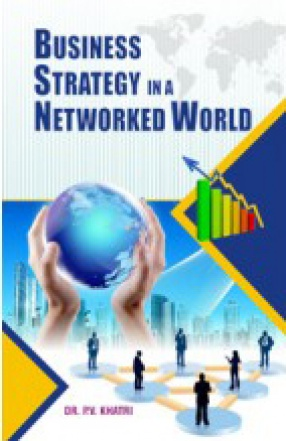Business Strategy in a Networked World