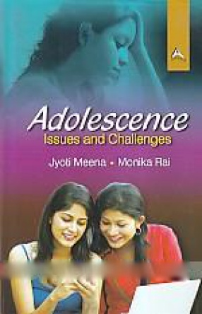 Adolescence: Issues and Challenges
