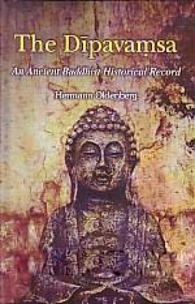 The Dipavamsa: An Ancient Buddhist Historical Record