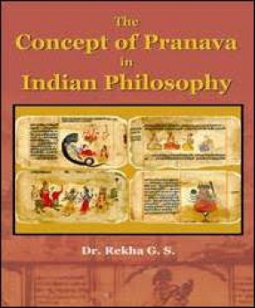 The Concept of Pranava in Indian Philosophy