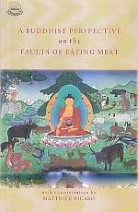 A Buddhist Perspective on the Faults of Eating Meat