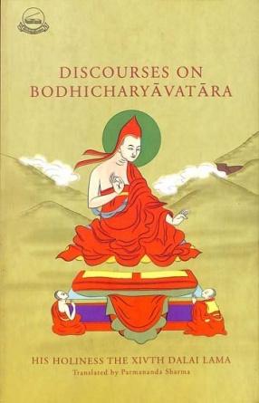 Discourses on Bodhicharyavatara