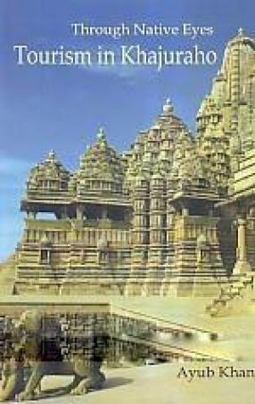 Through Native Eyes: Tourism in Khajuraho