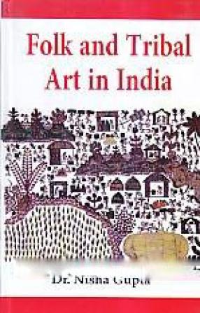 Folk and Tribal Art in India