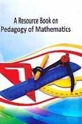 A Resource Book on Pedagogy of Mathematics