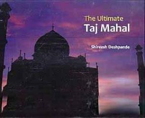 The Ultimate Taj Mahal