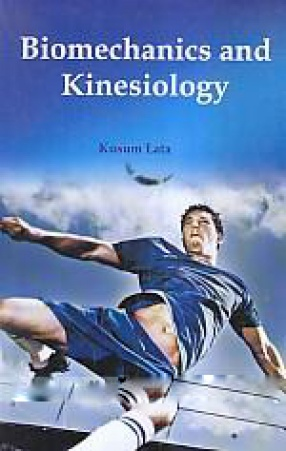 Biomechanics and Kinesiology
