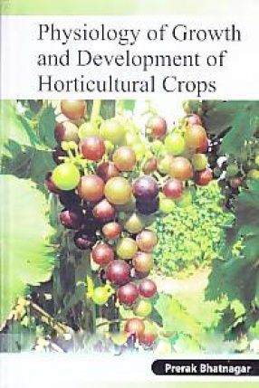 Physiology of Growth and Development of Horticultural Crops