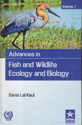 Advances in Fish and Wildlife Ecology and Biology: Volume 1