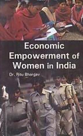 Economic Empowerment of Women in India