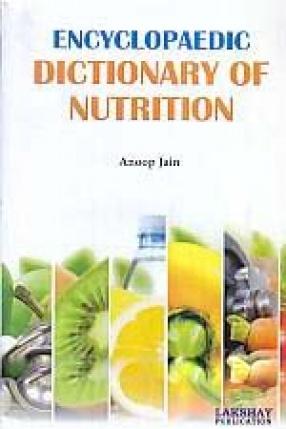Encyclopaedic Dictionary of Nutrition