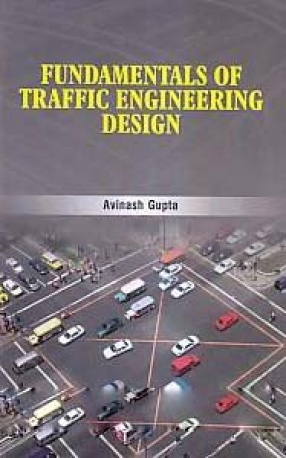 Fundamentals of Traffic Engineering Design