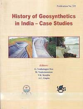 History of Geosynthetics in India: Case Studies
