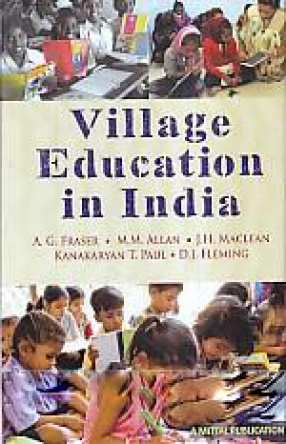 Village Education in India: The Report of a Commission of Inquiry
