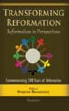 Transforming Reformation: Reformation in Perspectives