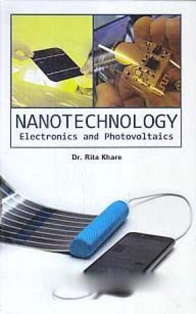 Nanotechnology: Electronics and Photovoltaics