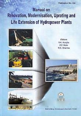 Manual on Renovation, Modernisation, Uprating and Life Extension of Hydropower Plants