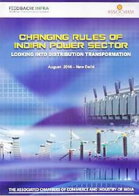 Changing Rules of Indian Power Sector: Looking Into Distribution Transformation