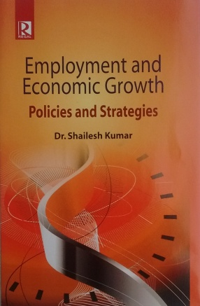 Employment and Economic Growth: Policies and Strategies