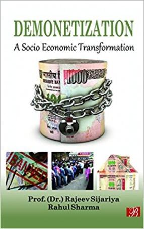 Demonetization: A Socio Economic Transformation