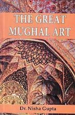 The Great Mughal Art