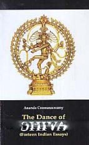 The Dance of Shiva: Fourteen Indian Essays