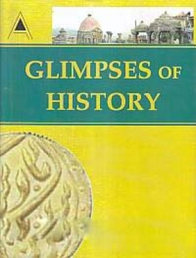 Glimpses of History: With Special Reference to Uttar Pradesh