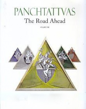 Panchtattvas: The Road Ahead (In 2 Volumes)