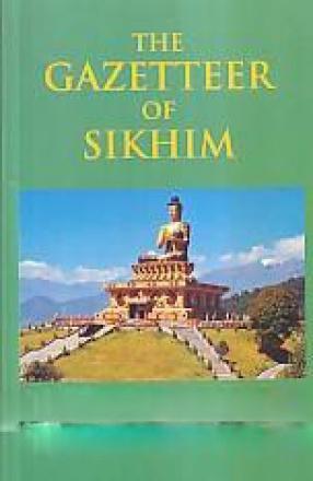 The Gazetteer of Sikhim