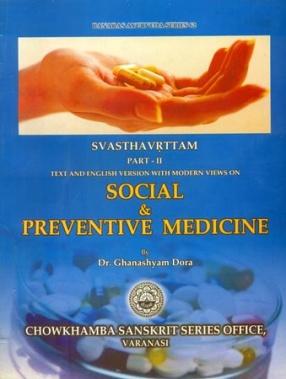 Social & Preventive Medicine - Svasthavrttam (In 2 Parts)