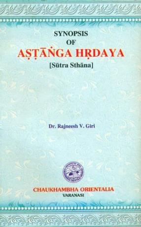 Synopsis of Astanga Hrdaya: Sutra Sthana