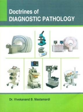 Doctrines of Diagnostic Pathology