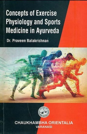 Concepts of Exericse Physiology and Sports Medicine in Ayurveda