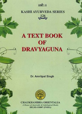A Text Book of Dravyaguna