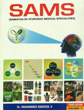 Sams: Samhitha of Ayurvedic Medical Specialities (In 2 Volumes)
