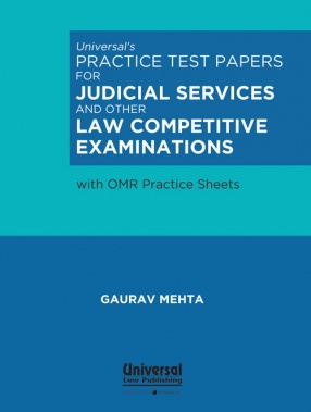 Universal's Practice Test Papers for Judicial Services and Other Law Competitive Examinations