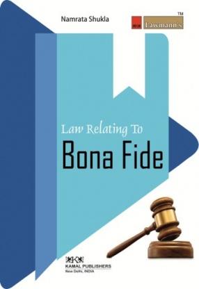 Law Relating to Bona Fide